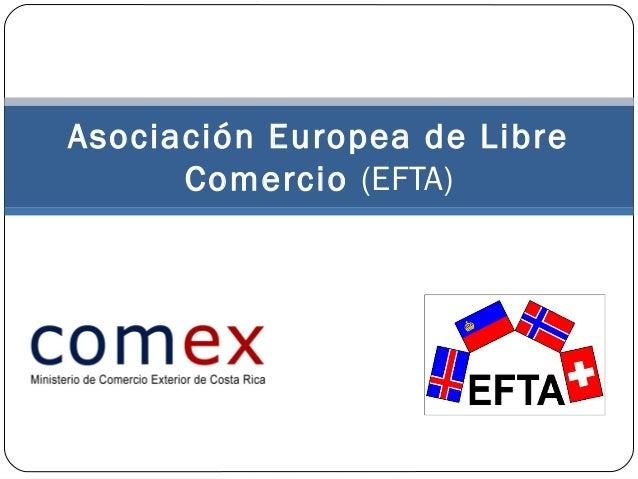 Asociación Europea de Libre Comercio (EFTA)