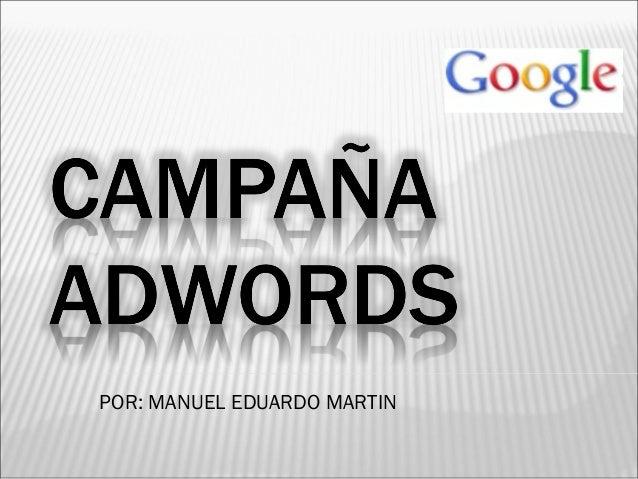 POR: MANUEL EDUARDO MARTIN