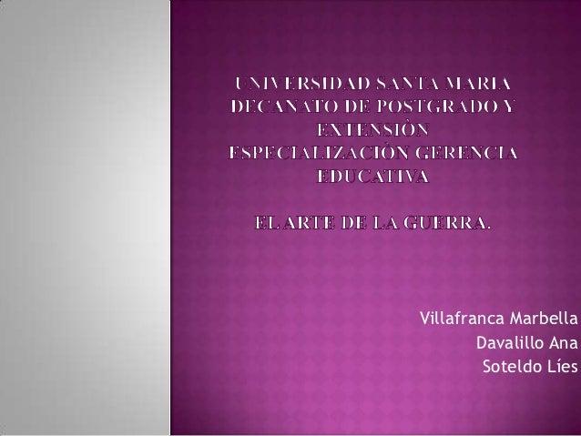 Villafranca Marbella        Davalillo Ana         Soteldo Líes