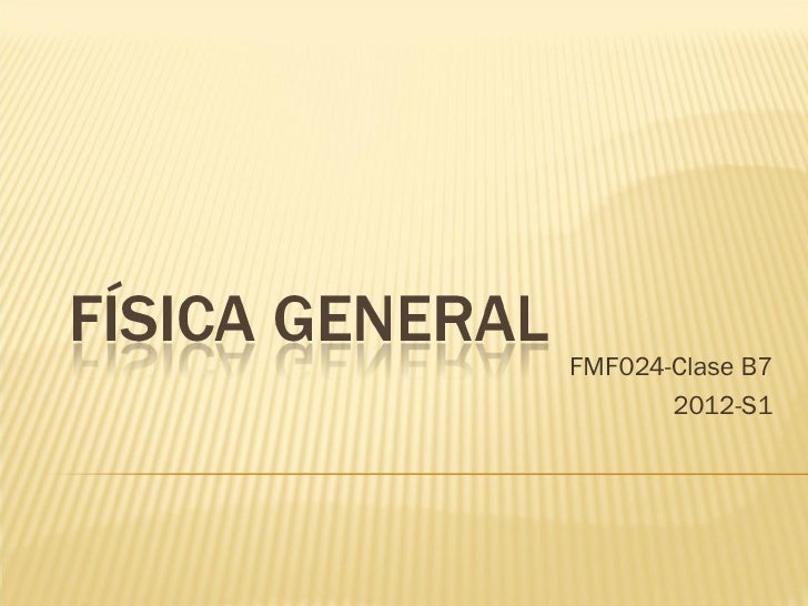 FMF024-Clase B7       2012-S1