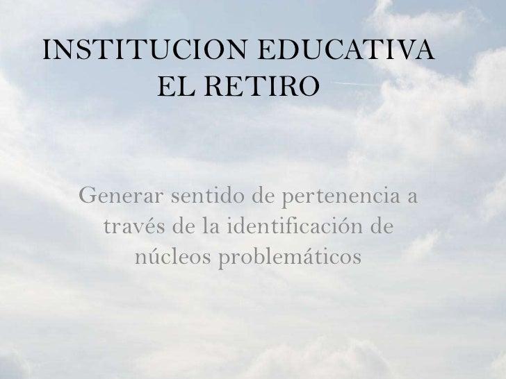 Presentacion El Retiro
