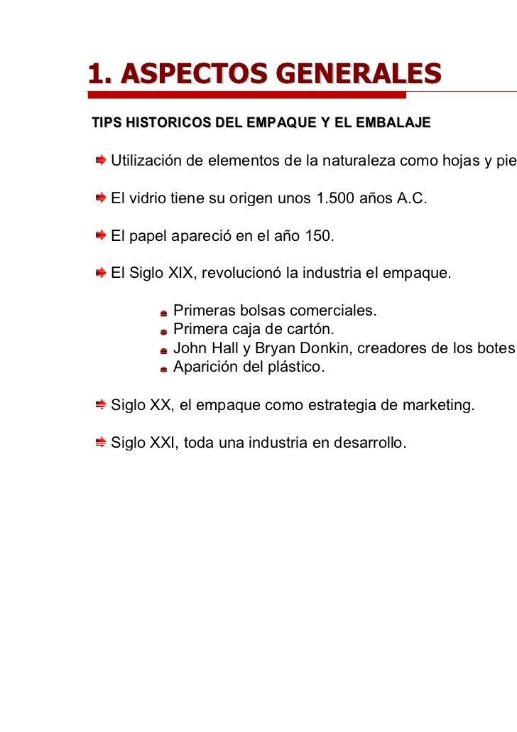 1. ASPECTOS GESEMINARIO S              NERALETIPS HISTORICOS DEL EMPAQUE Y EL EMBALAJE  Utilización de elementos de la nat...