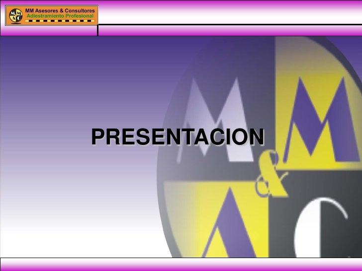 MM Asesores & Consultores Adiestramiento Profesional C.A.