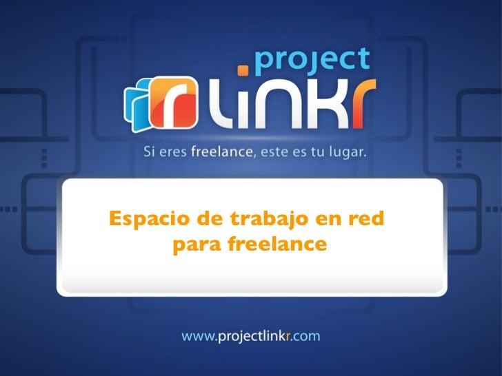 Espacio de trabajo en red     para freelance