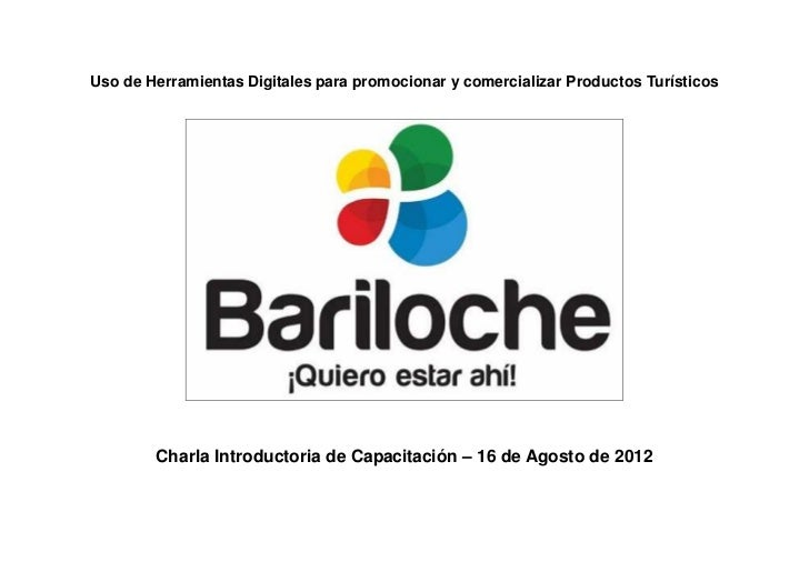 Uso de Herramientas Digitales para promocionar y comercializar Productos Turísticos        Charla Introductoria de Capacit...