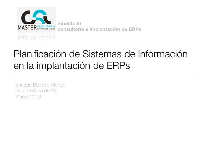 Planificación de Sistemas de Información en la implantación de ERPs