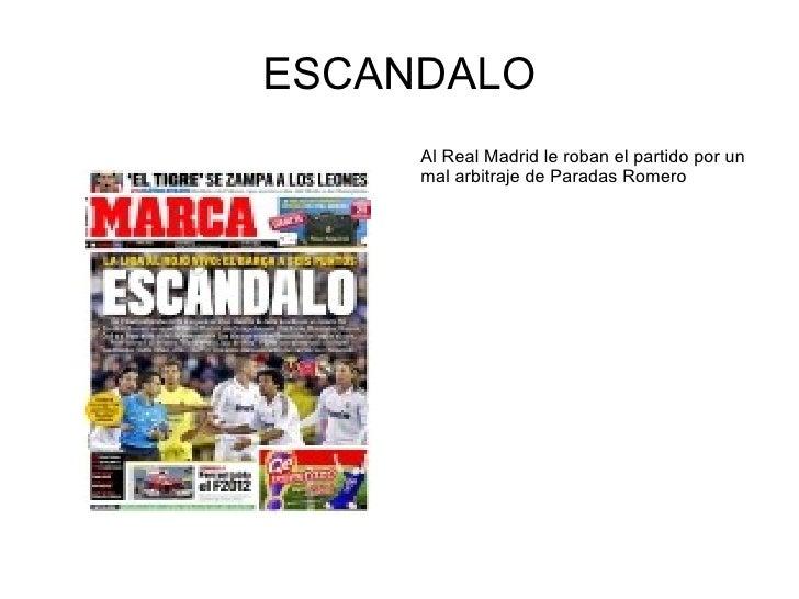 ESCANDALO     Al Real Madrid le roban el partido por un     mal arbitraje de Paradas Romero