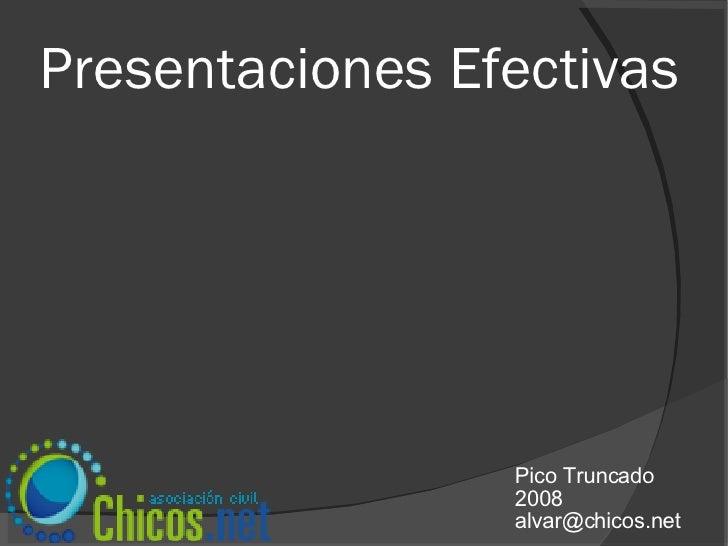 Presentaciones Efectivas Pico Truncado 2008 [email_address]