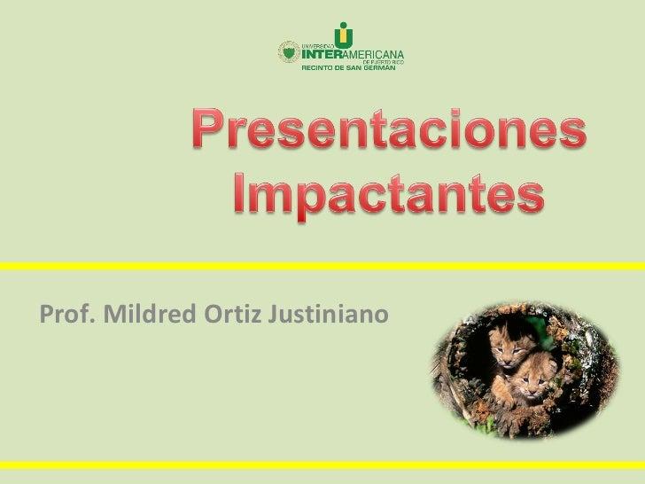 Prof. Mildred Ortiz Justiniano