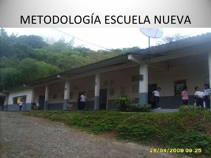 METODOLOGÍA ESCUELA NUEVA