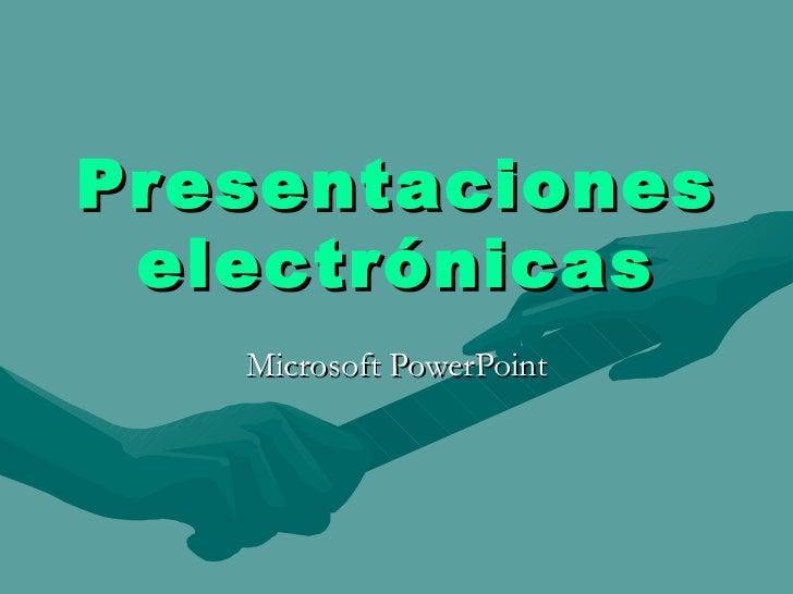 Presentaciones ElectróNicas D Powerpoint