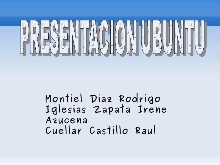 Montiel Diaz Rodrigo Iglesias Zapata Irene Azucena Cuellar Castillo Raul