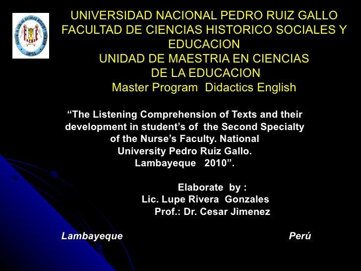 UNIVERSIDAD NACIONAL PEDRO RUIZ GALLO FACULTAD DE CIENCIAS HISTORICO SOCIALES Y EDUCACION UNIDAD DE MAESTRIA EN CIENCIAS  ...