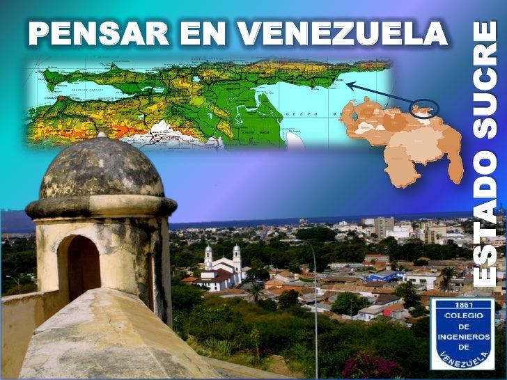 PENSAR EN VENEZUELA                        ESTADO SUCRE                      LOGO                       CIES