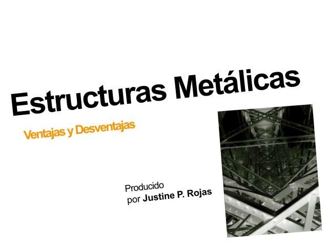 Estructuras Metálicas / Steel Structures