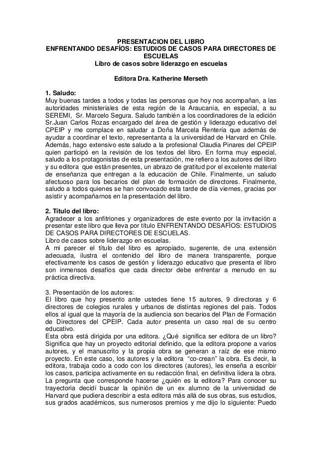 PRESENTACION DEL LIBRO ENFRENTANDO DESAFÍOS: ESTUDIOS DE CASOS PARA DIRECTORES DE ESCUELAS Libro de casos sobre liderazgo ...