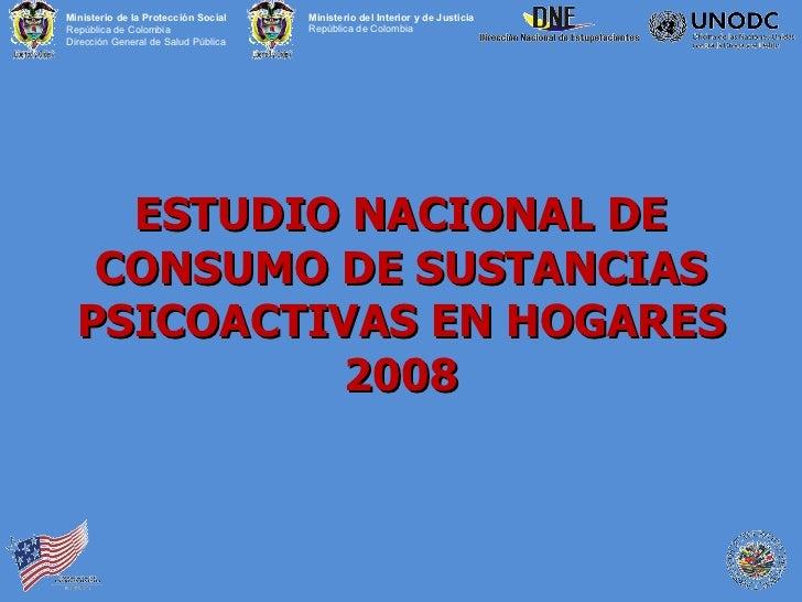 Presentacion estudio de  consumo de  sustancias psicoactivas colombia 2008