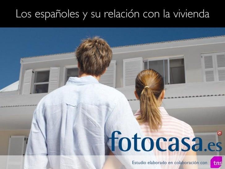 """Presentación estudio: """"Los españoles y su relación con la vivienda"""""""