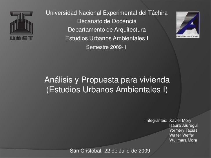 Universidad Nacional Experimental del Táchira<br />Decanato de Docencia<br />Departamento de Arquitectura<br />Estudios Ur...