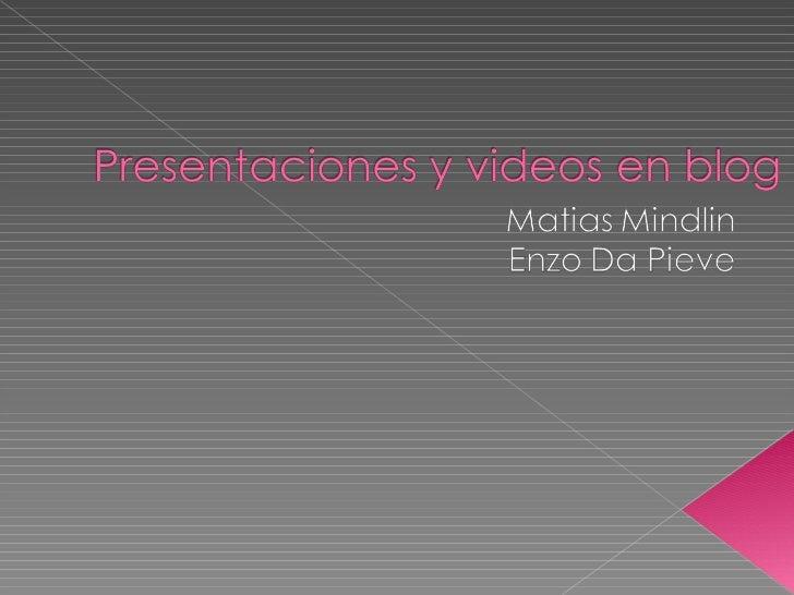 Presentaciones y videos en blog (2)