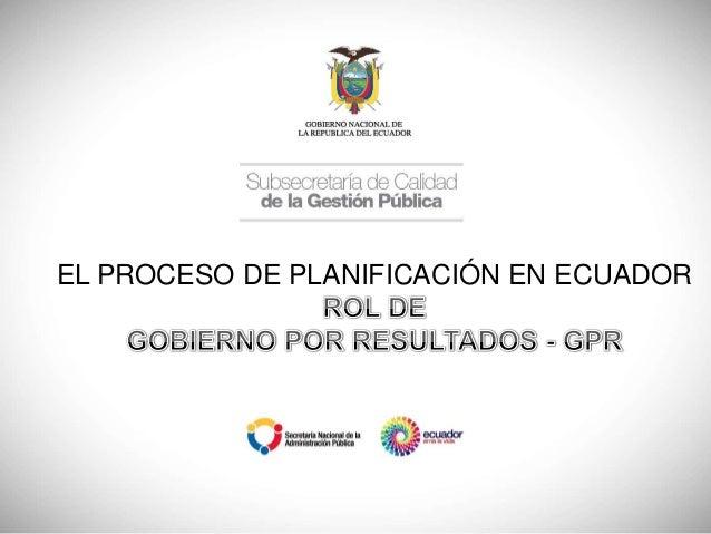 EL PROCESO DE PLANIFICACIÓN EN ECUADOR