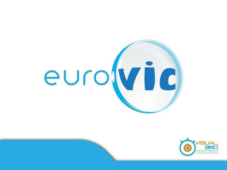 euroMision y Vision   Soluciones Integrales en                  Comunicación y Diseño