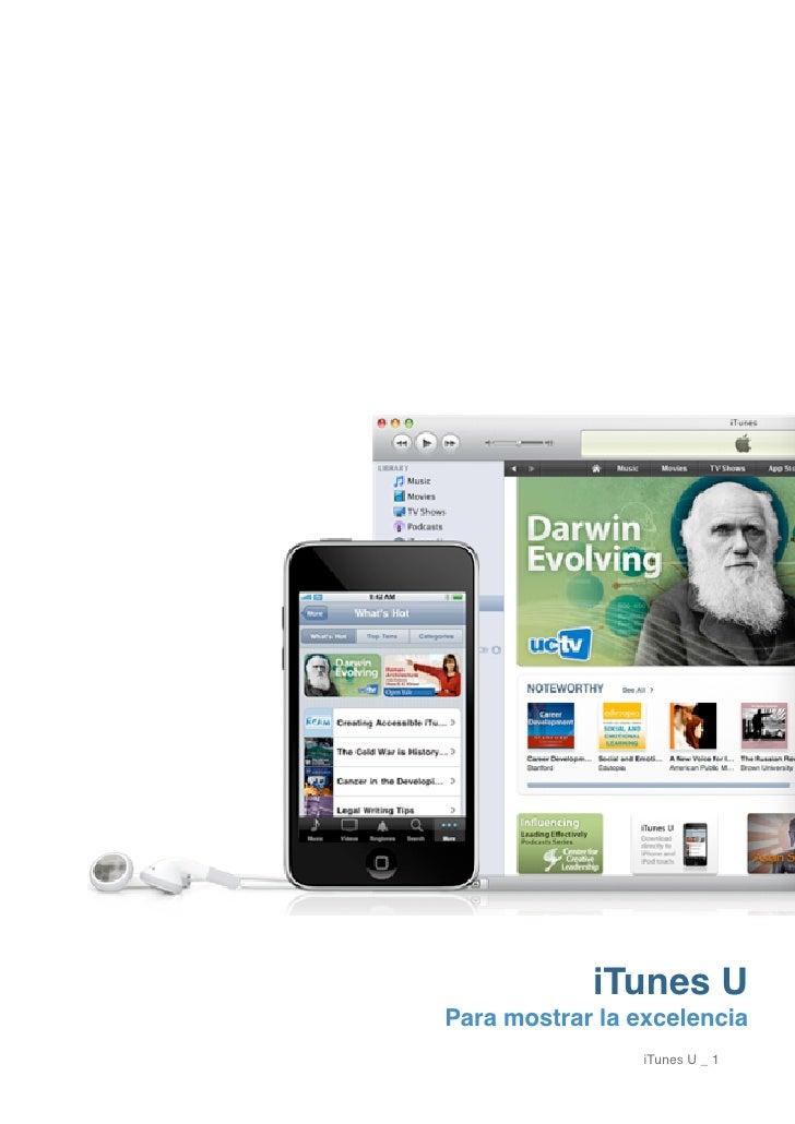 iTunes U Para mostrar la excelencia                  iTunes U _ 1