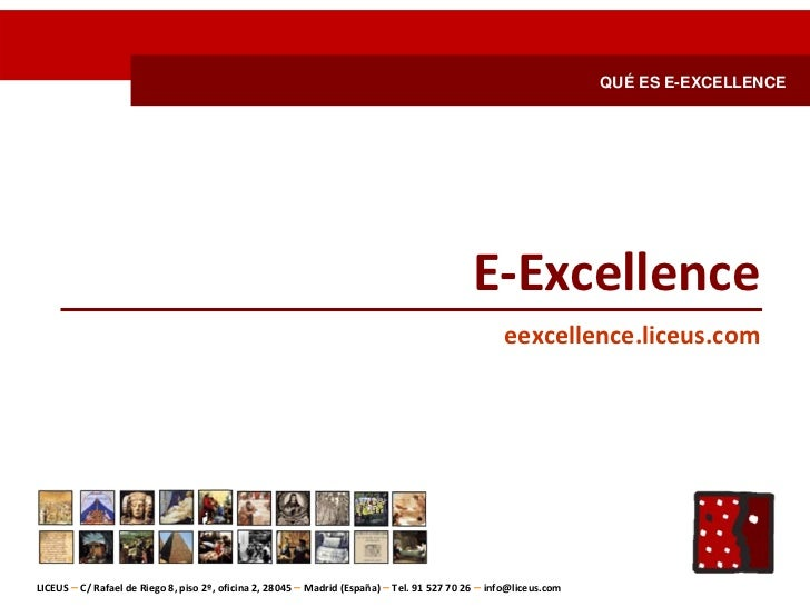 QUÉ ES E-EXCELLENCE                                                                                             E‐Excellen...