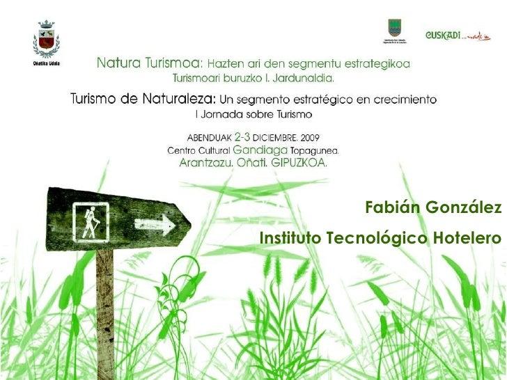 Turismo de Naturaleza: Innovacion y Herramientas