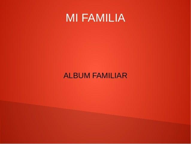 MI FAMILIAALBUM FAMILIAR