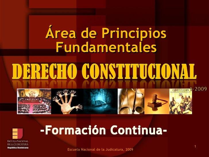 Fundamentales Área de Principios  Escuela Nacional de la Judicatura, 2009