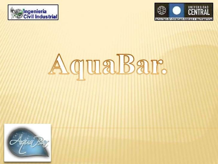 AquaBar.<br />