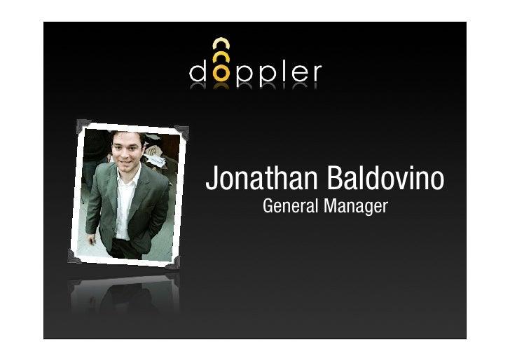 Jonathan Baldovino     General Manager                           1