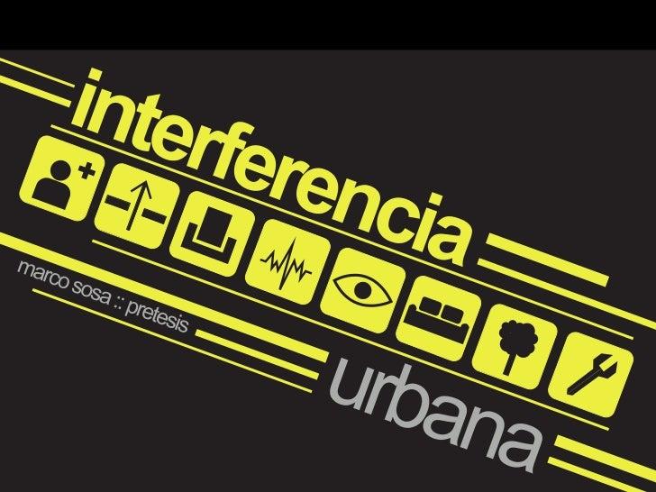 Interferencia Urbana