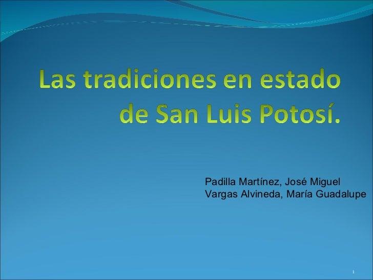 Padilla Martínez, José Miguel  Vargas Alvineda, María Guadalupe