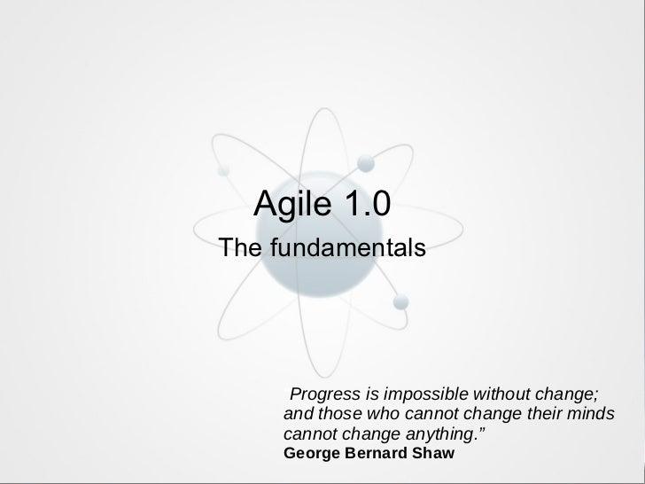 Agile 1.0: The Fundamentals