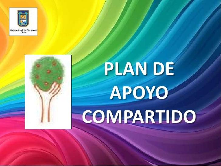 PLAN DE   APOYOCOMPARTIDO