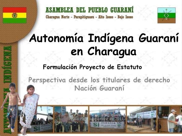 Autonomía Indígena Guaraní  en Charagua