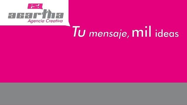 ¿Quiénes Somos?Agartha Agencia Creativa te ofrece transmitir tu mensaje de manera creativay dinámica.Somos una agencia que...