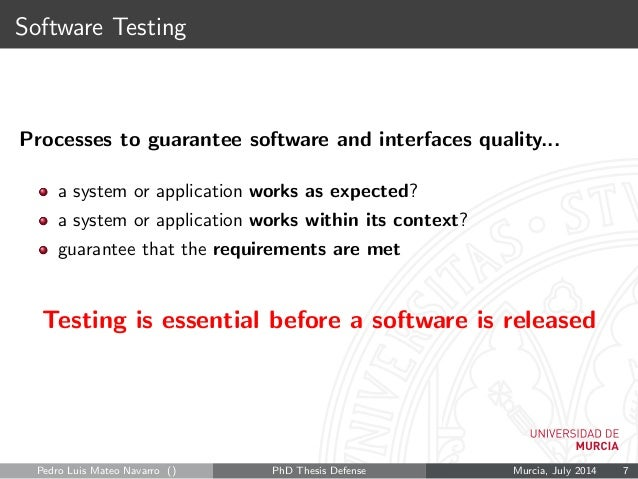 thesis on software testing process There are four main levels of software testing stages that need to be it undergoes a thorough testing process to ensure that the app is working in the manner in.