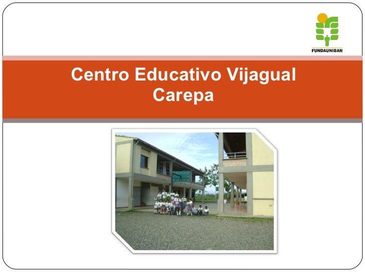 Centro Educativo Vijagual Carepa
