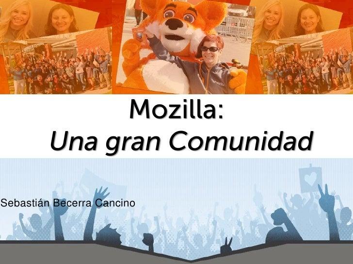 Mozilla: Una gran Comunidad
