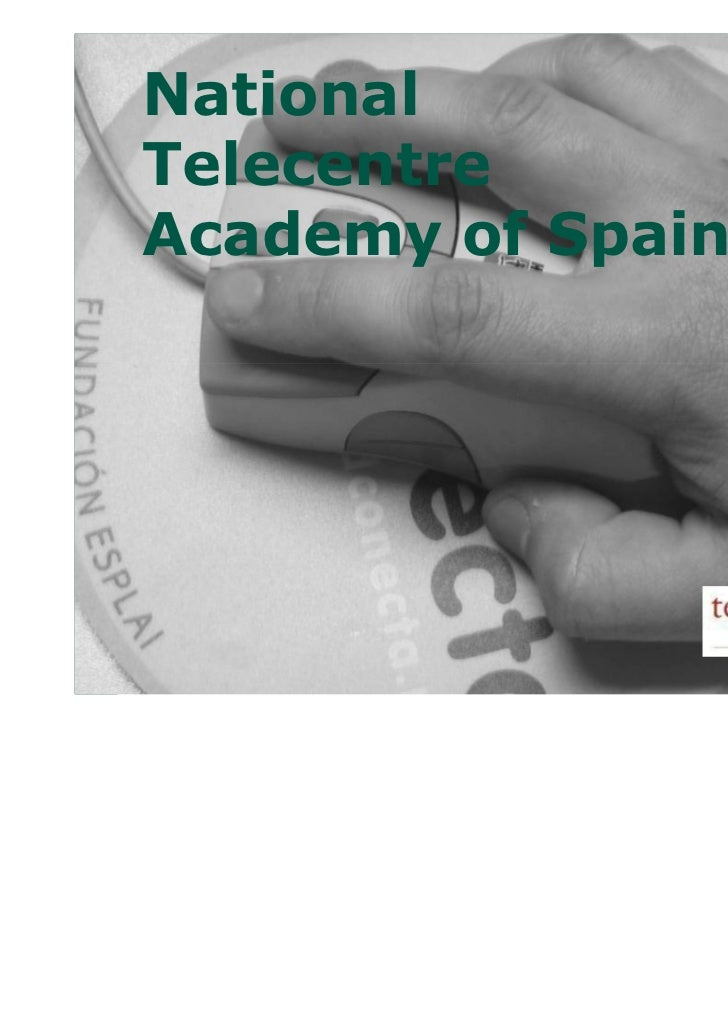 NationalTelecentreAcademy of Spain