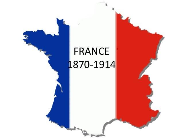 FRANCE1870-1914