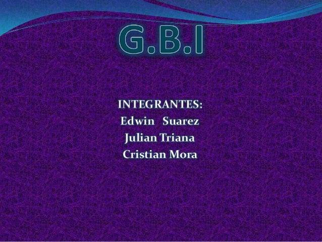 INTEGRANTES: Edwin Suarez  Julian Triana Cristian Mora