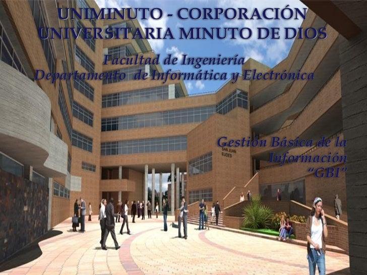 UNIMINUTO - CORPORACIÓNUNIVERSITARIA MINUTO DE DIOS         Facultad de IngenieríaDepartamento de Informática y Electrónic...