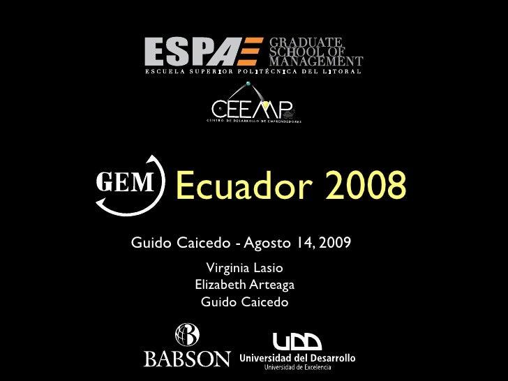 Lanzamiento del Reporte GEM Ecuador 2008