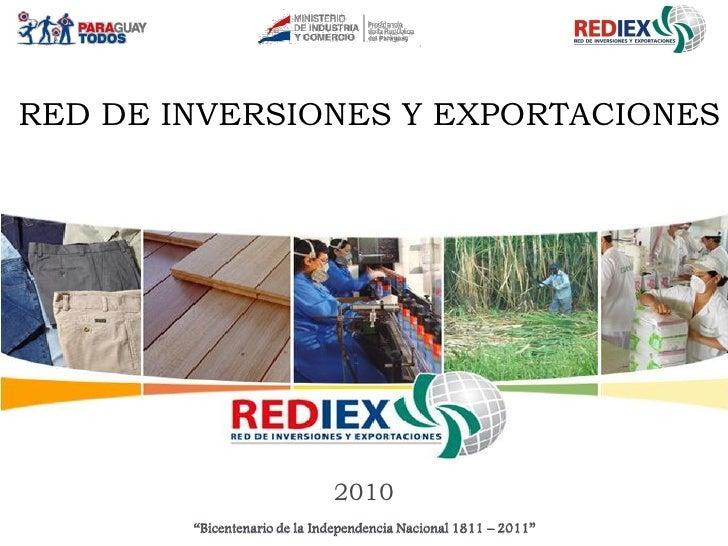 """RED DE INVERSIONES Y EXPORTACIONES                                   2010         """"Bicentenario de la Independencia Nacion..."""