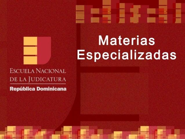 Materias Especializadas