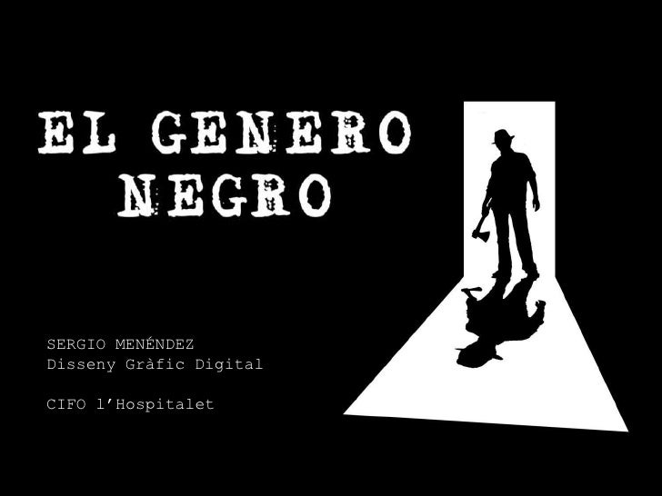 El Genero Negro